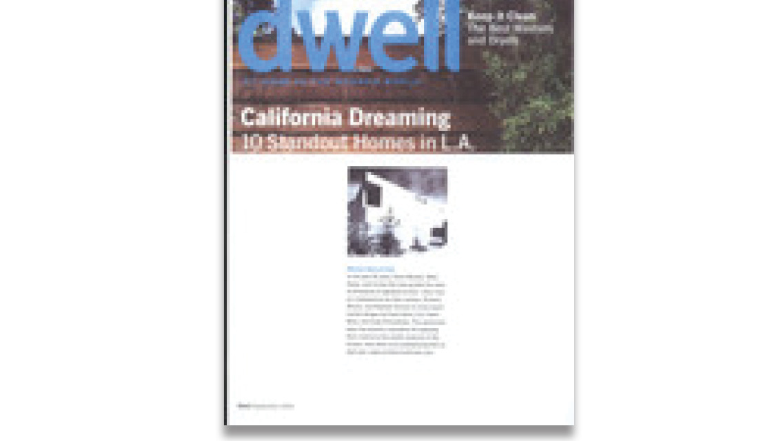 Dwell Magazine: In the Modern World – We Love L.A.